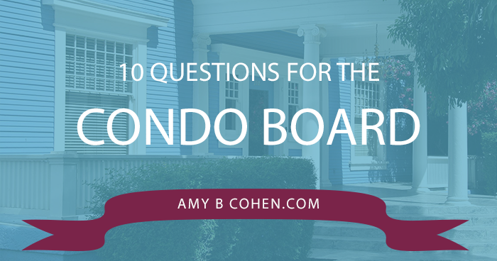 10 questions for the condo board
