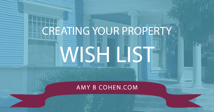 Creating Your Property Wish List