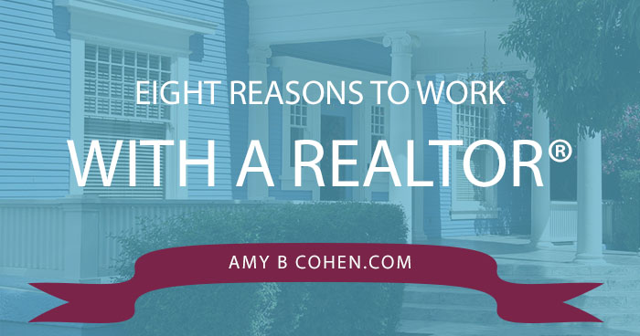 eight reasons to work with a realtor copy