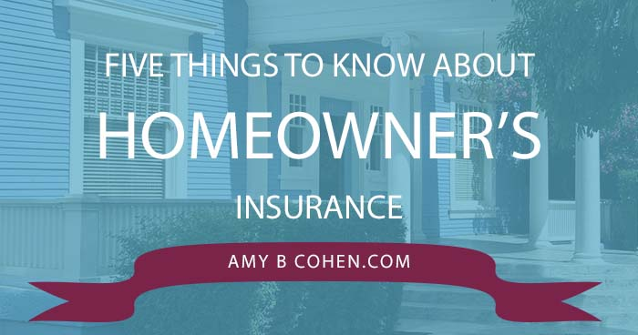 five things to know about homeowners insurance