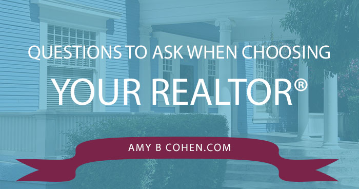 questions to ask when choosing your realtor