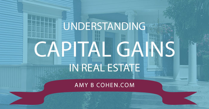 Understanding Capital Gains in Real Estate