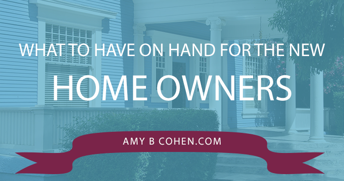 what to have on hand for the new property owners